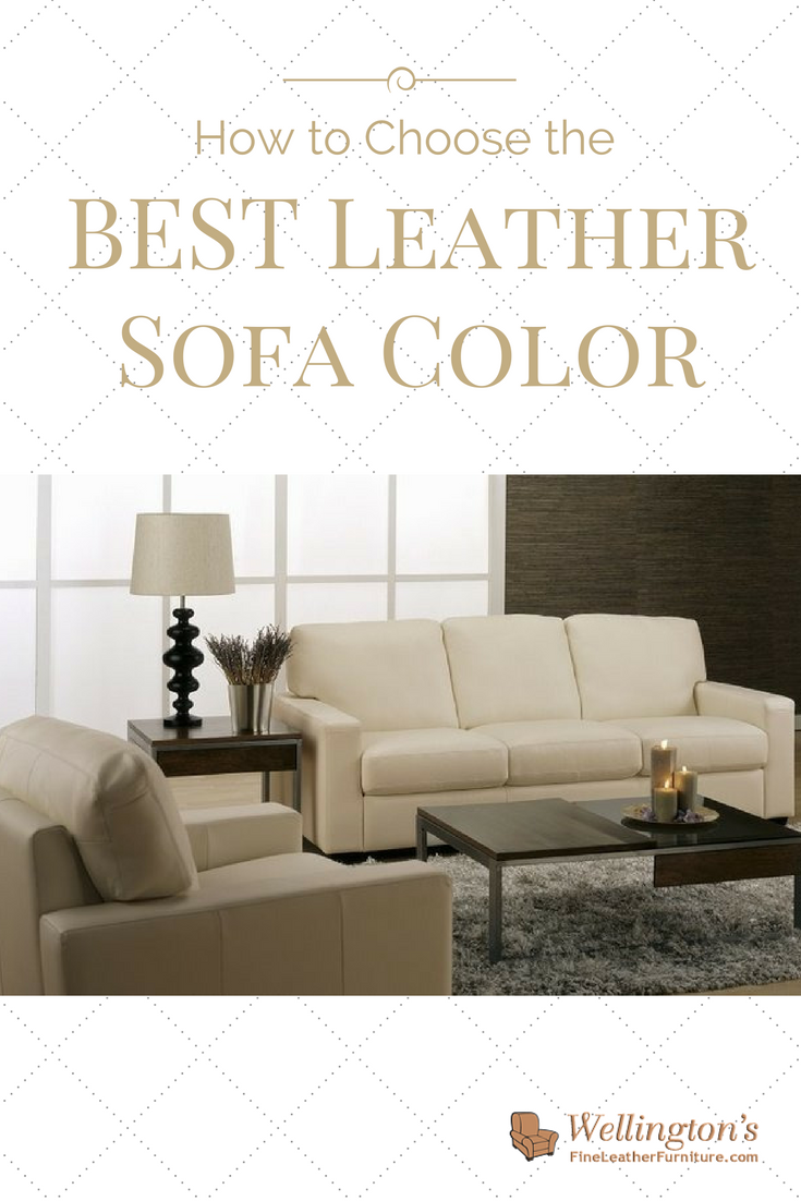How To Choose A Couch how to choose the best leather sofa color for your living room