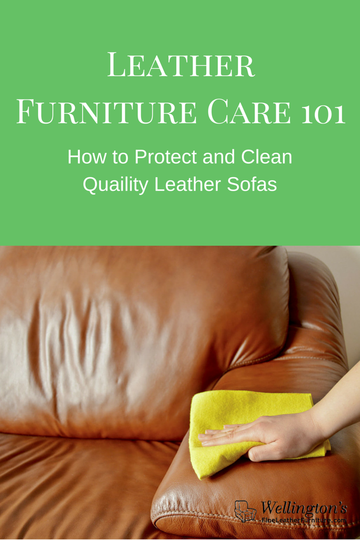 Leather Furniture Care 101: How to Protect and Clean Quality Leather Sofas
