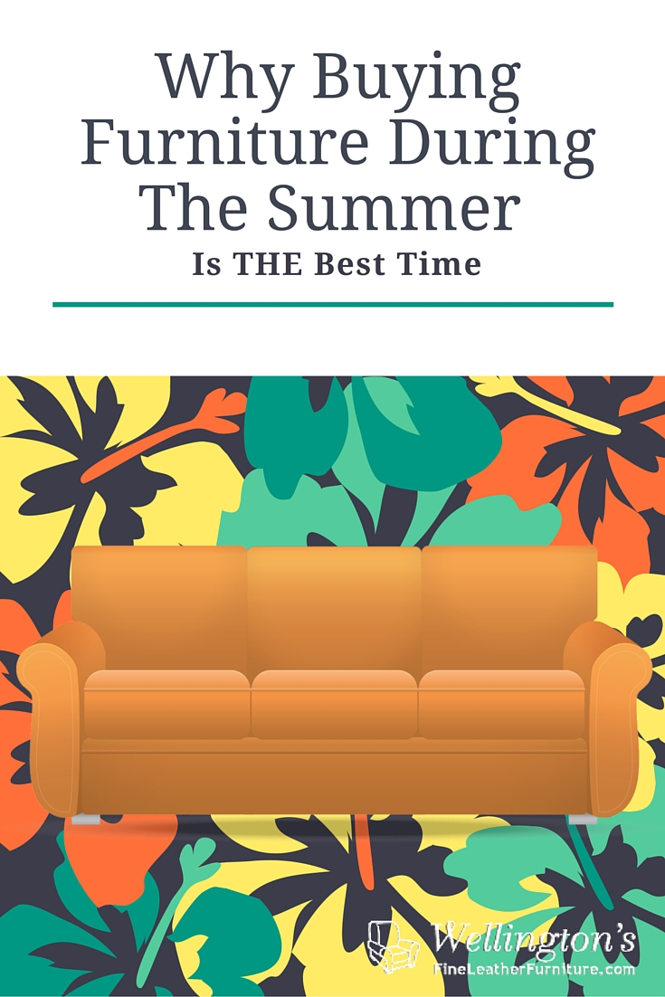 why buying furniture during the summer is the best time