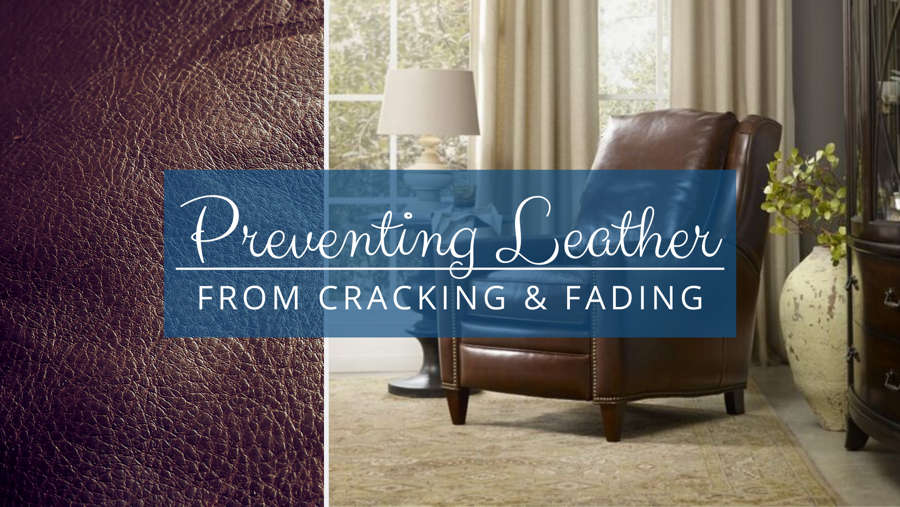 Preventing Leather from Cracking and Fading