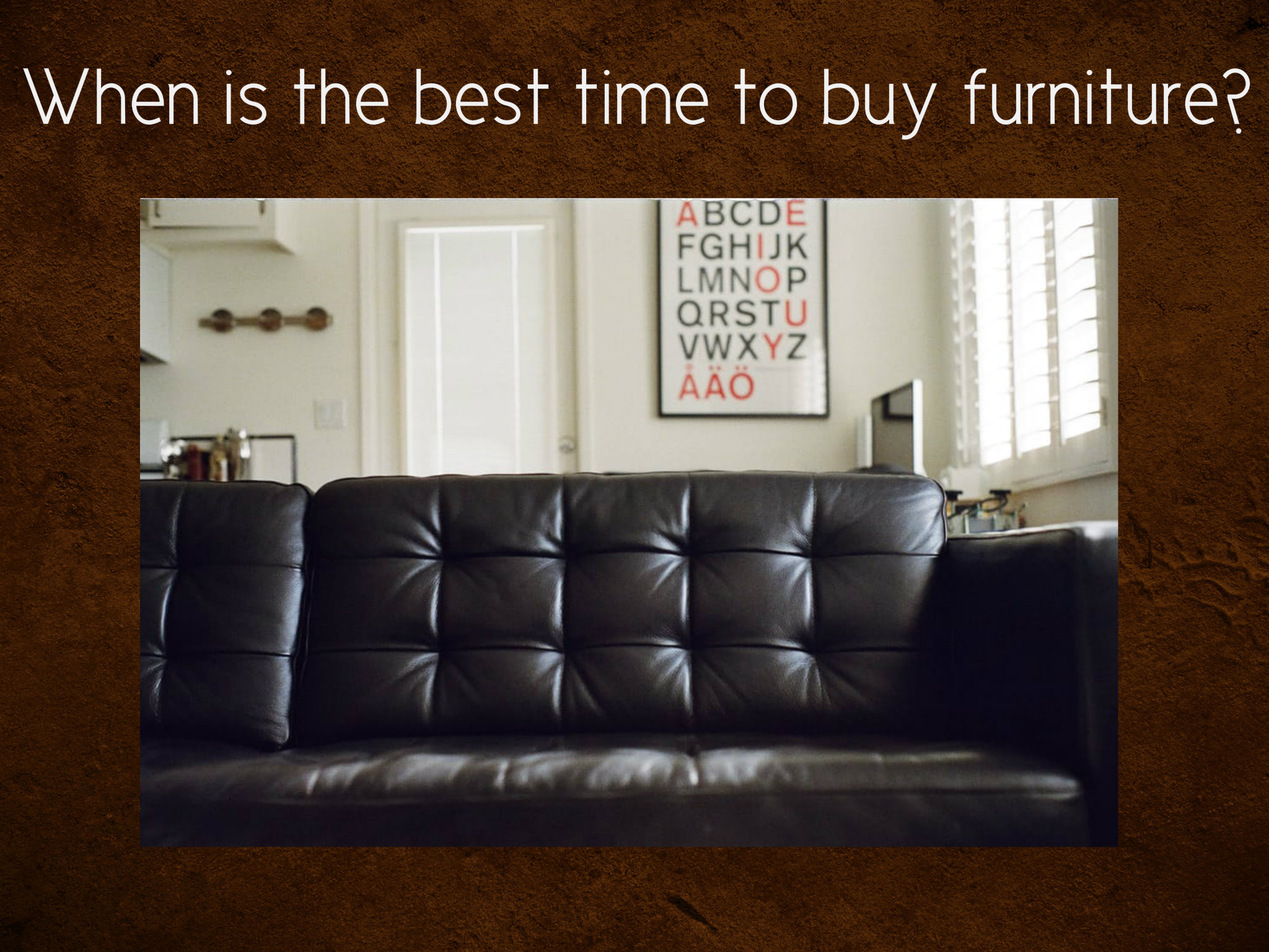 best time to buy furniture when is the best time to buy leather furniture 12387